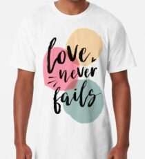 Love Never Fails Long T-Shirt