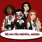 We Are the Weirdos, Mister by Danielle Gransaull