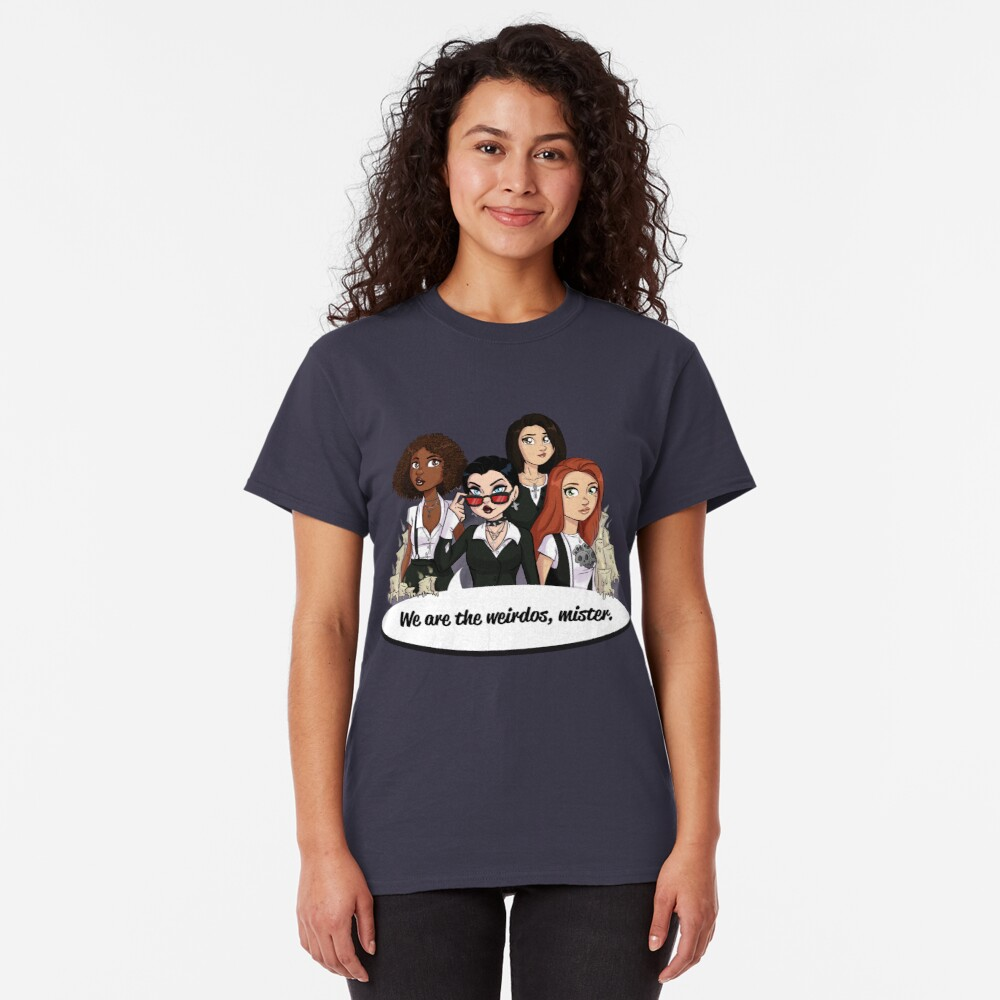 We Are the Weirdos, Mister Classic T-Shirt