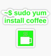 Linux sudo yum install coffee Sticker