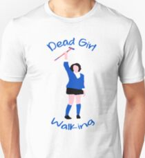 "Veronica Sawyer - ""Dead Girl Walking"" Unisex T-Shirt"