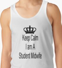 Keep Calm I Am A Student Midwife Tank Top