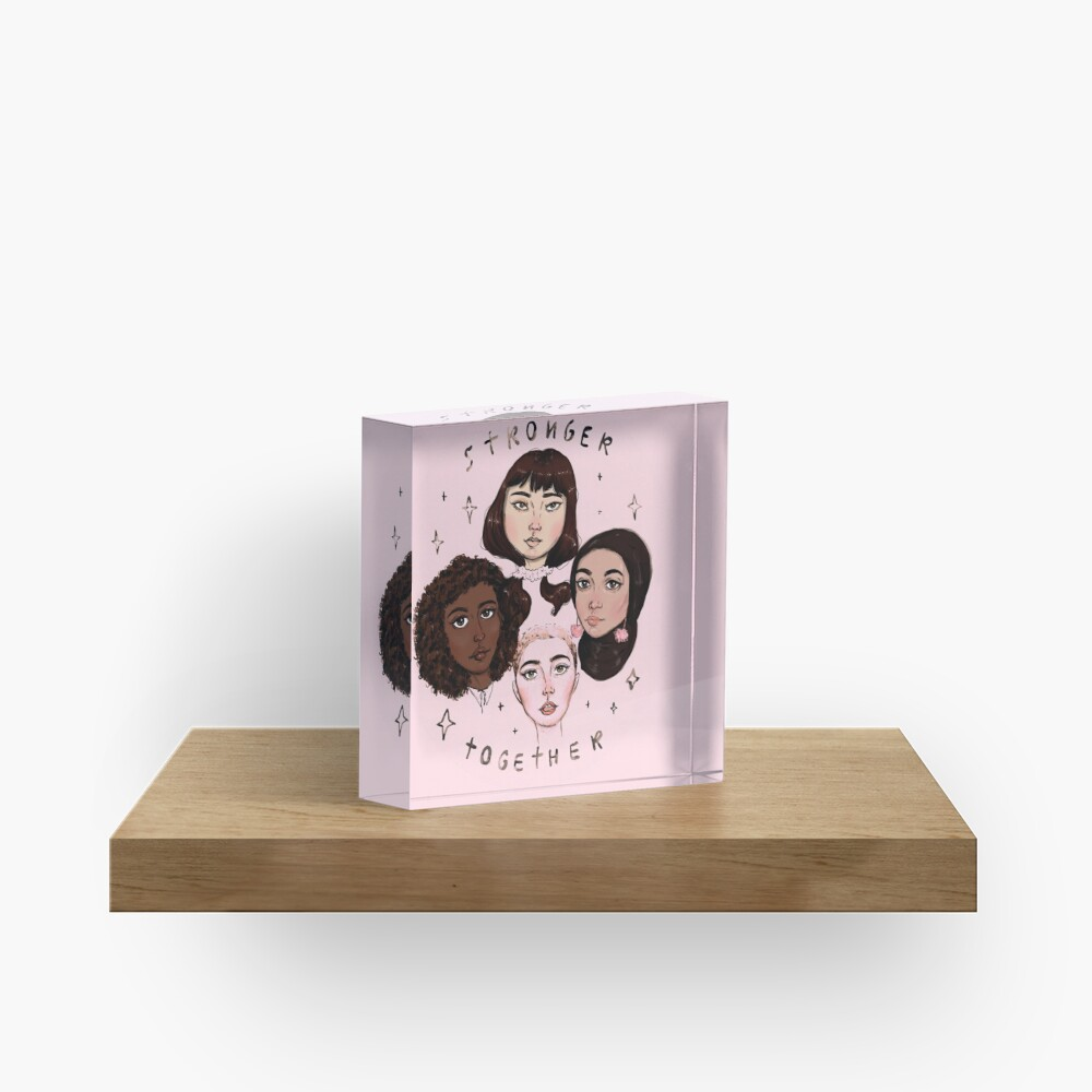 Stronger Together Acrylic Block