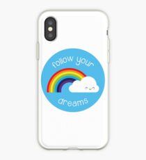 Follow Your Dreams Kawaii Rainbow iPhone Case