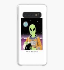 You're an Alien Case/Skin for Samsung Galaxy