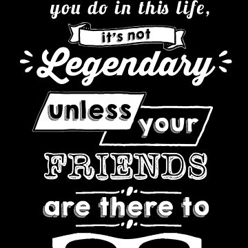 Legendary - Barney Stinson Quote (White) by exactablerita