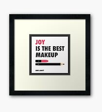 Joy is the best make up Framed Print