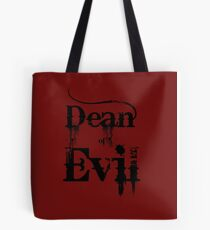 Dean of Evil Tote Bag