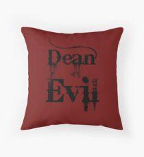 Dean of Evil Throw Pillow