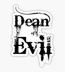 Dean of Evil Sticker