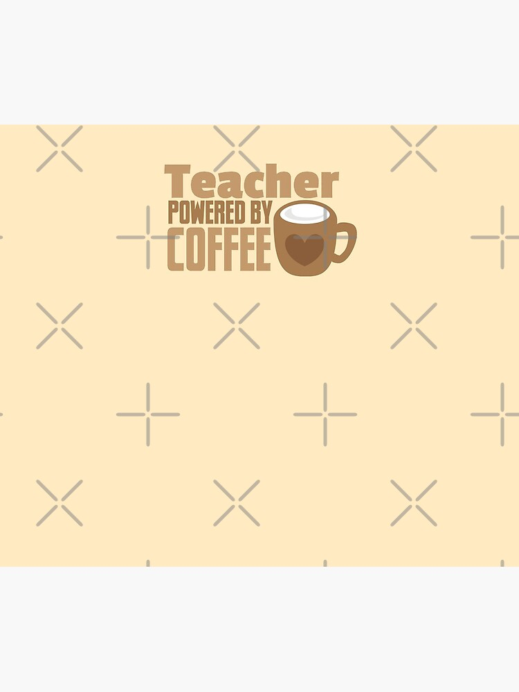 Teacher powered by coffee by jazzydevil