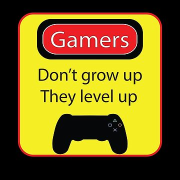 Gamers don't grow up by thehappyiceman7