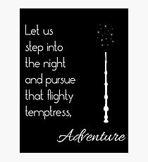That flighty temptress, adventure (white) Photographic Print