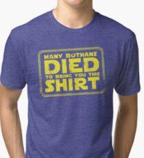 Many Bothans died bring you this shirt Tri-blend T-Shirt