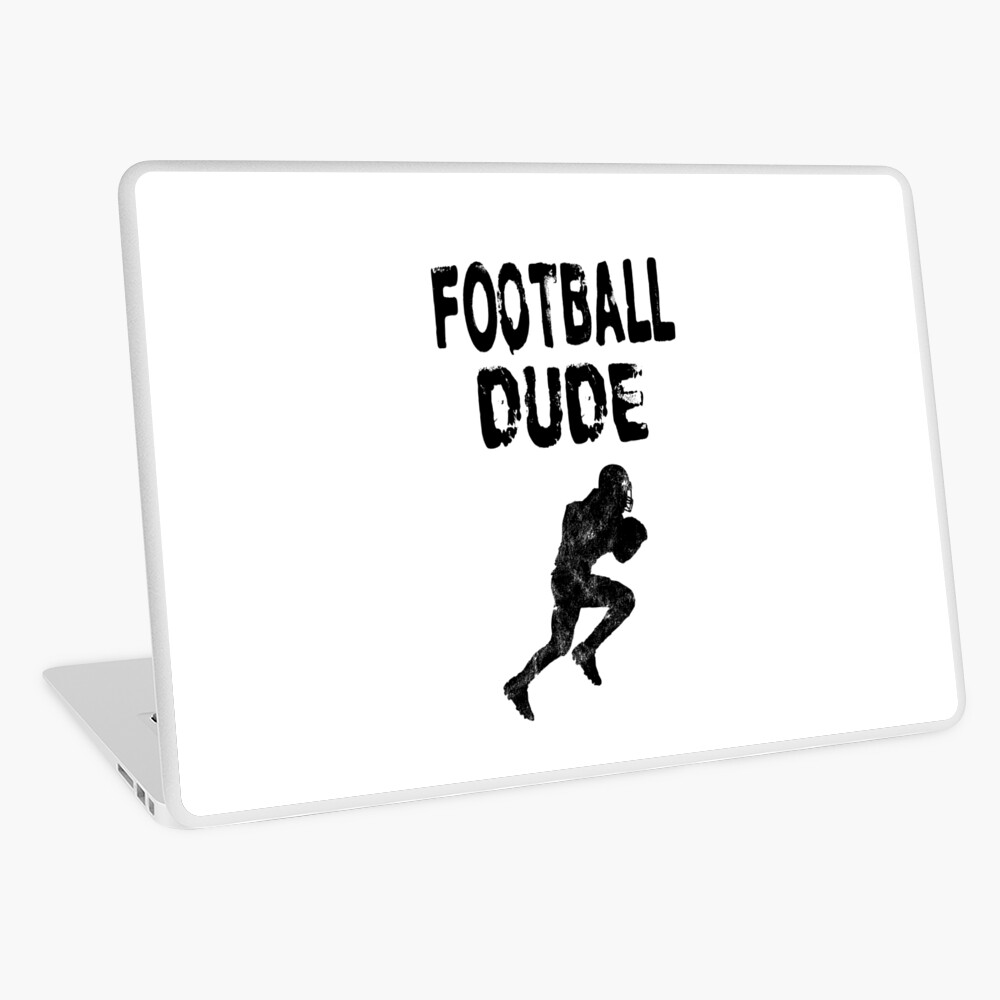 Football Dude  - Funny Football Player Gift for Men Boys Teens  Laptop Folie
