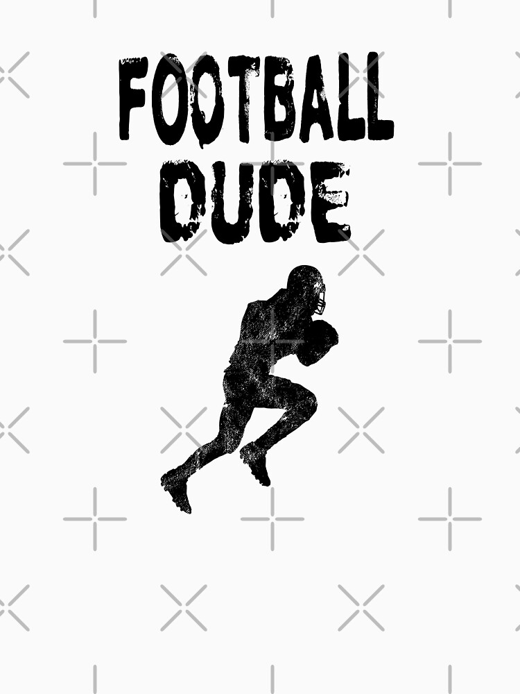 Football Dude  - Funny Football Player Gift for Men Boys Teens  von greatshirts