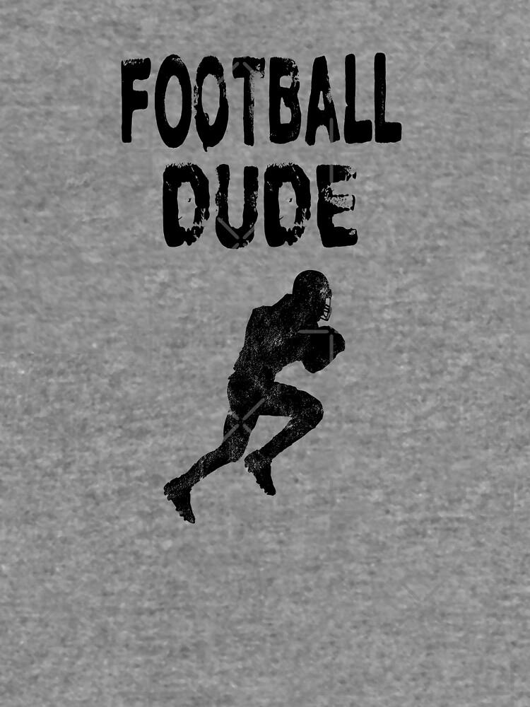 Football Dude  - Funny Football Player Gift for Men Boys Teens  von greatshirts