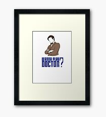 Wanna play Doctor? Framed Print