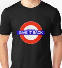 GIVE IT BACK Unisex T-Shirt