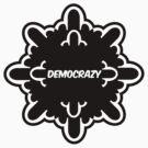 democrazy 2010 - promotional shirt - v1.0 by o0OdemocrazyO0o