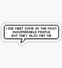 Insufferable People Sticker