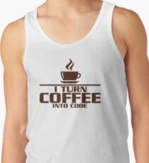 I turn coffee into Code Tank Top
