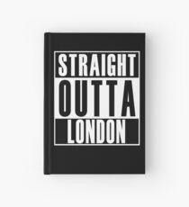 Straight Outta London Hardcover Journal