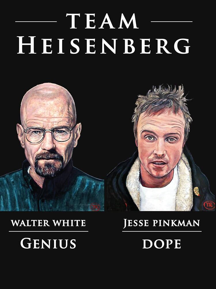 Team Heisenberg by donnaroderick