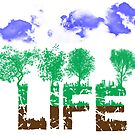 Life  - New by Steve's Fun Designs