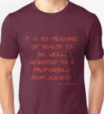 Sick Society Unisex T-Shirt
