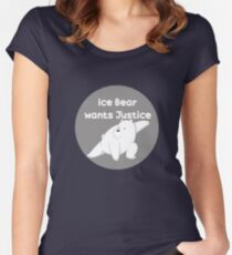 Ice Bear wants justice Fitted Scoop T-Shirt