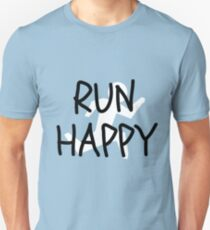 Run Happy Unisex T-Shirt