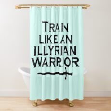 Trainiere wie ein illyrischer Krieger Duschvorhang