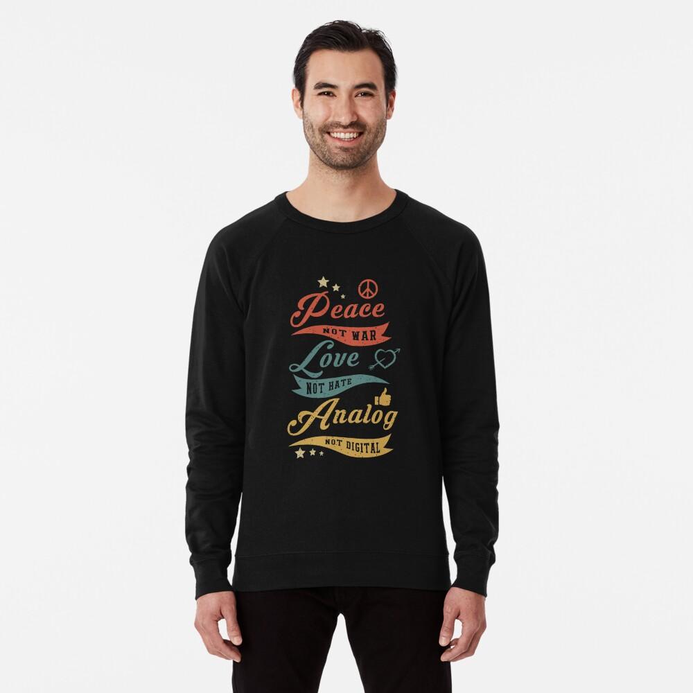 Analog Not Digital Lightweight Sweatshirt