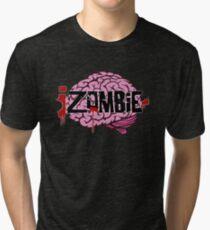 iZombie Brains Tri-blend T-Shirt
