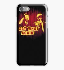 """Jules and Vincent """"Say wHat again"""" iPhone Case/Skin"""