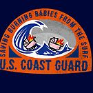 Coast Guard Saving Burning Babies in the Surf  by AlwaysReadyCltv