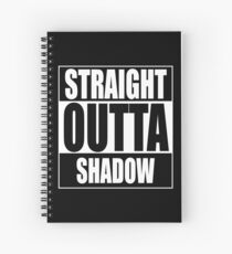Straight OUTTA Shadow - Firefly - Serenity Spiral Notebook
