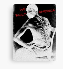 We Built IT Canvas Print