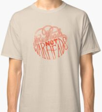 Redheads Not Warheads Classic T-Shirt