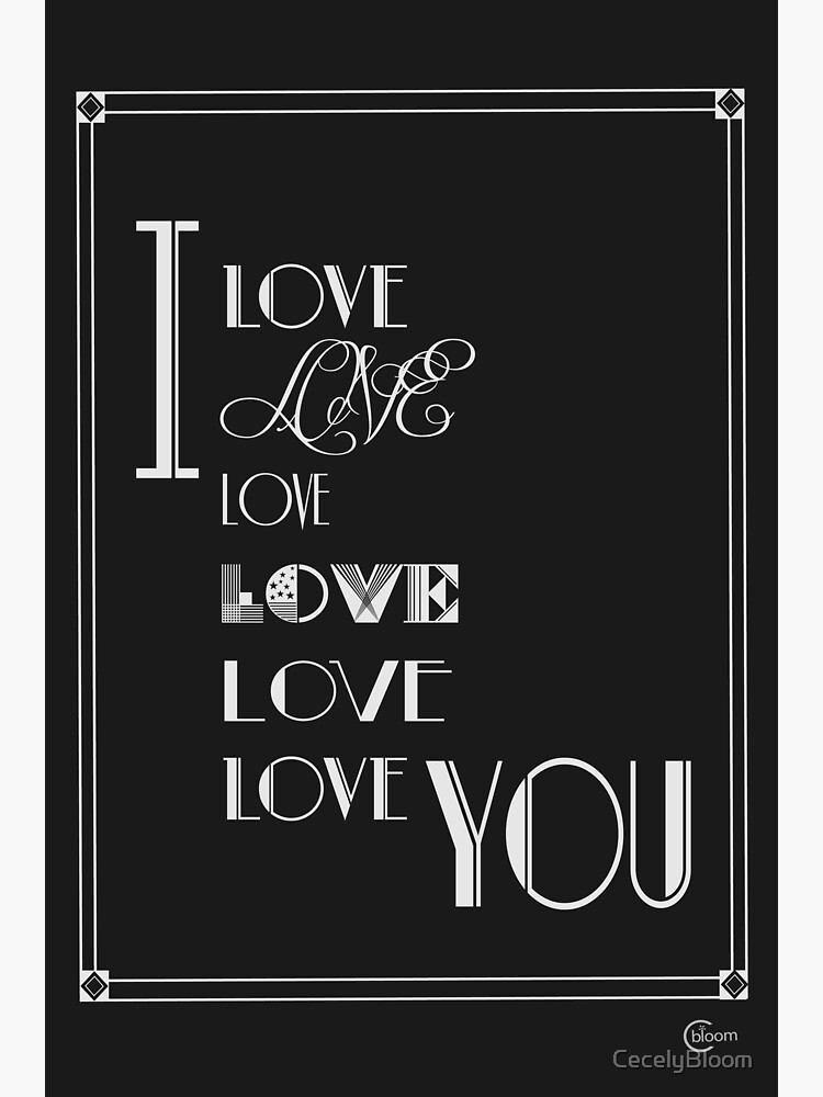 I Love Love Love You art deco style quote by CecelyBloom