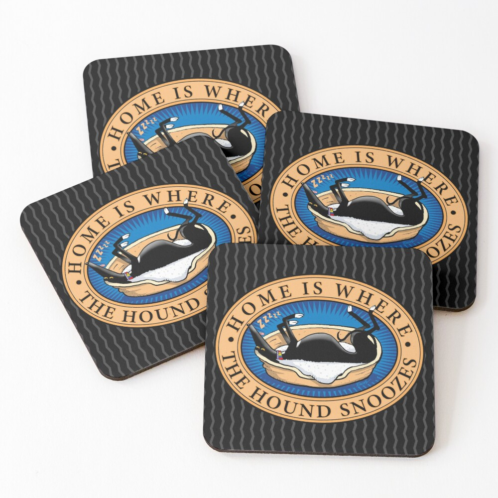 Home is where the Hound snoozes Coasters (Set of 4)