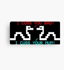 They Cuss You Bad Canvas Print