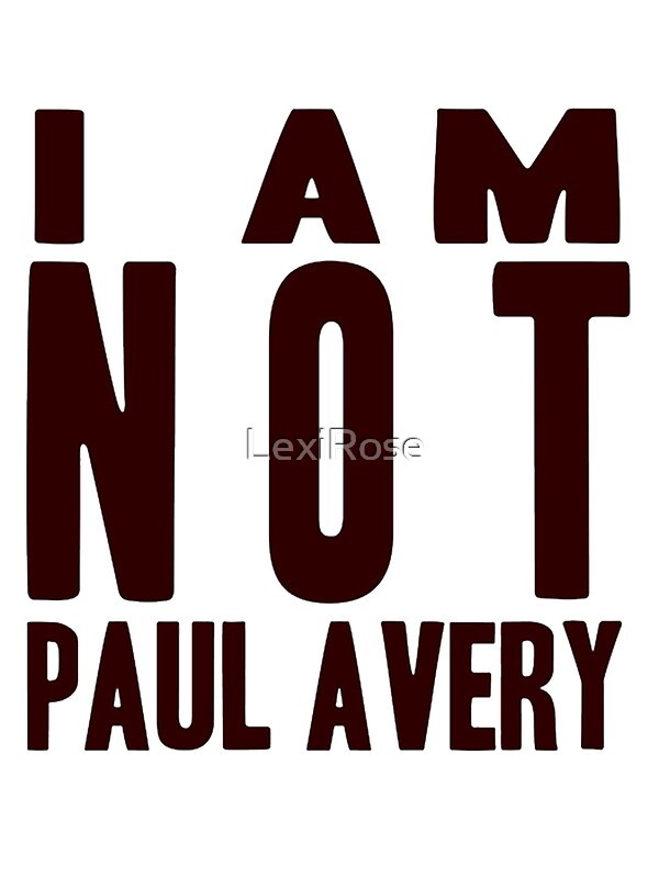 """I Am Not Paul Avery"" Stickers by LexiRose 
