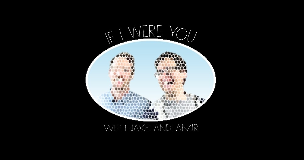 If I Were You (Jake and Amir) by codycaptures