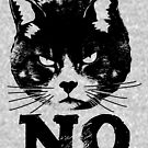Angry Cat Says NO by EthosWear