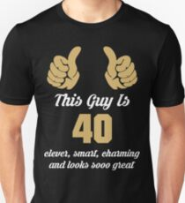 This Guy is 40 Slim Fit T-Shirt