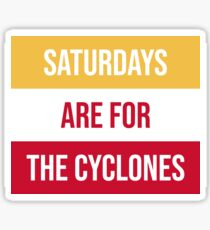 """Saturdays are for the Cyclones"" Iowa State University  Sticker"