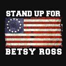 stehe für betsy ross t shirt auf von midonet