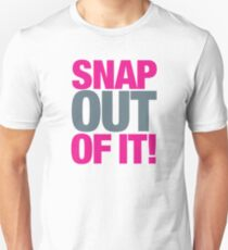 Moonstruck - Snap out of it! T-Shirt